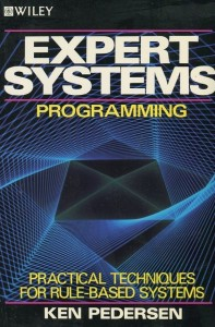 Expert Systems Programming by Ken Pedersen